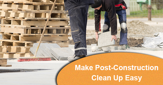Make-Post-Construction-Clean-Up-Easy.jpg
