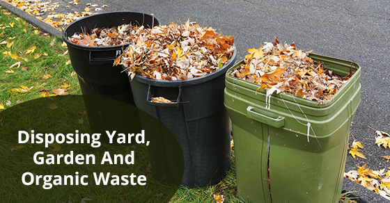 Disposing Yard, Garden And Organic Waste